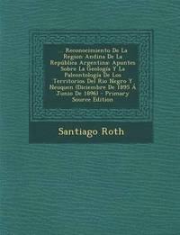 ... Reconocimiento de La Region Andina de La Republica Argentina (häftad)