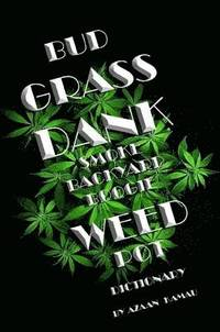 grass dank smoke backyard boogie weed pot dictionary h ftad