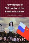 Foundation of Philosophy of the Russian Business