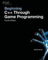 Beginning C++ Through Game Programming (h�ftad)