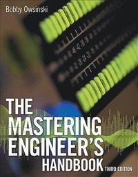 The Mastering Engineer's Handbook (h�ftad)