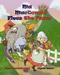 Ma MacDonald Flees the Farm (e-bok)