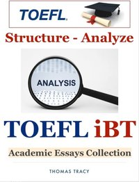 toefl ibt writing essay structure