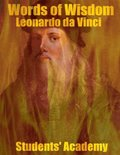 Words of Wisdom: Leonardo Da Vinci