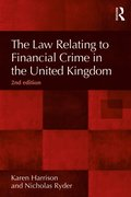 Law Relating to Financial Crime in the United Kingdom, 2nd Edition