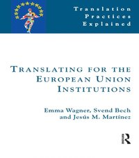 Translating for the European Union (h�ftad)