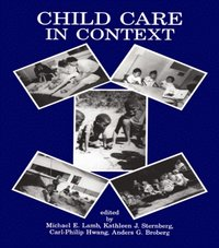 Child Care in Context (e-bok)