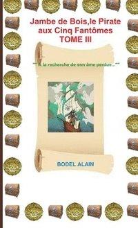 Jambe De Bois 3 (häftad)