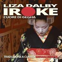 Iroke Cuore Di Geisha (h�ftad)