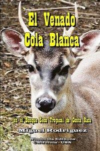 El Venado Cola Blanca (inbunden)