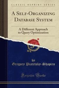 A Self-Organizing Database System