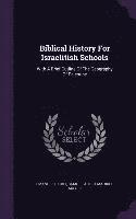 Biblical History for Israelitish Schools (h�ftad)