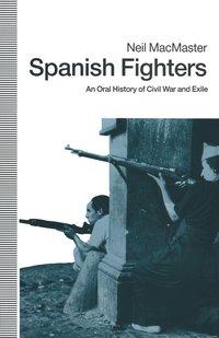 Spanish Fighters (inbunden)