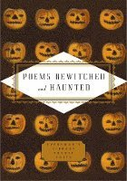 Poems Bewitched and Haunted (inbunden)