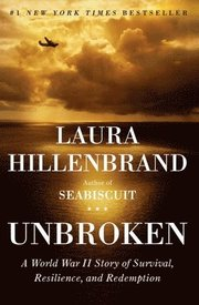 Unbroken: A World War II Story of Survival, Resilience, and Redemption (inbunden)
