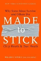 Made to Stick: Why Some Ideas Survive and Others Die (h�ftad)