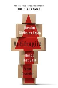 Antifragile: Things That Gain from Disorder (inbunden)