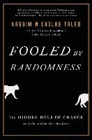 Fooled by Randomness: The Hidden Role of Chance in Life and in the Markets (inbunden)