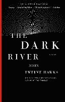 The Dark River (h�ftad)