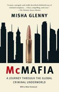 McMafia: A Journey Through the Global Criminal Underworld (inbunden)