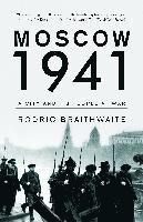Moscow 1941: A City and Its People at War (inbunden)