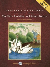The Ugly Duckling and Other Stories (inbunden)