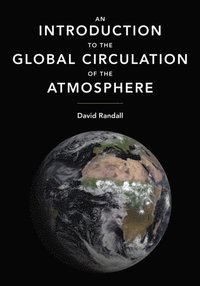 an introduction to the atmospheric circulation Introduction a general circulation model  the effects of the rotation of the earth and the latter to the overturning circulation, driven by atmospheric heating.