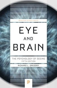 Eye and Brain: The Psychology of Seeing (inbunden)