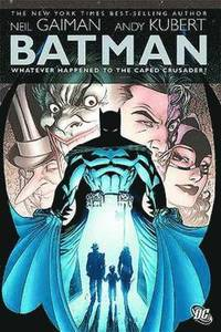 Batman Whatever Happened to the Caped Crusader (inbunden)