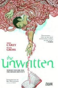 Unwritten: Vol 1 Tommy Taylor and Bogus Identit (h�ftad)