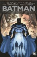 Batman Whatever Happened to the Caped Crusader (h�ftad)