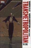 Transmetropolitan: Volume 09 The Cure (h�ftad)