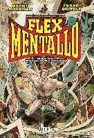 Flex Mentallo: Man of Muscle Mystery (inbunden)