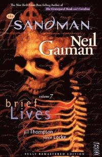 Sandman: Volume 7 Brief Lives (h�ftad)