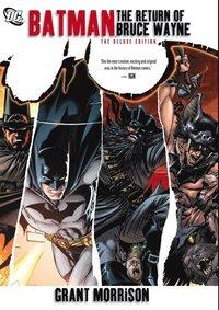 Batman: The Return of Bruce Wayne (h�ftad)