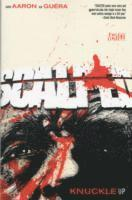 Scalped: Volume 9 Knuckle Up (h�ftad)