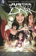 Justice League Dark Volume 1: In the Dark (The New 52)