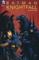 Batman Knightfall: Volume 3 Knightsend