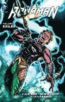 Aquaman: Vol. 7  Exiled (inbunden)