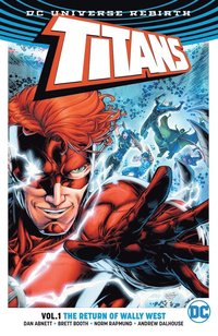 Titans TP Vol 1 The Return of Wally West (Rebirth)