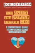 Saint, The surfer And The Ceo