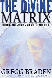 The Divine Matrix (h�ftad)