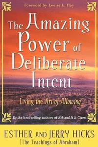 The Amazing Power of Deliberate Intent (pocket)