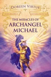 The Miracles of Archangel Michael (h�ftad)