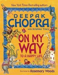 On My Way to a Happy Life (h�ftad)