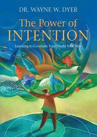 The Power of Intention (h�ftad)
