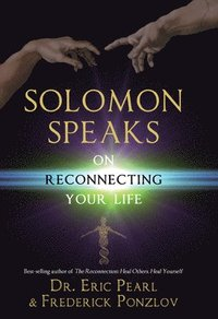Solomon Speaks on Reconnecting Your Life (h�ftad)