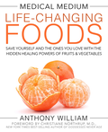 Medical Medium Life-Changing Foods