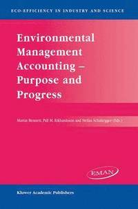 Environmental Management Accounting, Purpose and Progress (h�ftad)