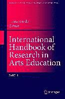 International Handbook of Research in Arts Education: Pt. 1 (inbunden)